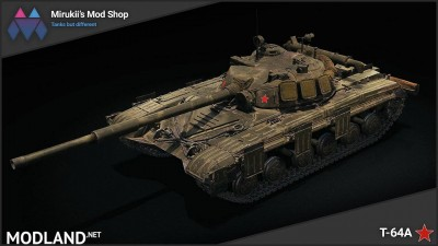 Mirukii's T-64A Remodel (Obj. 430 Replacement)  [1.5.1.0]